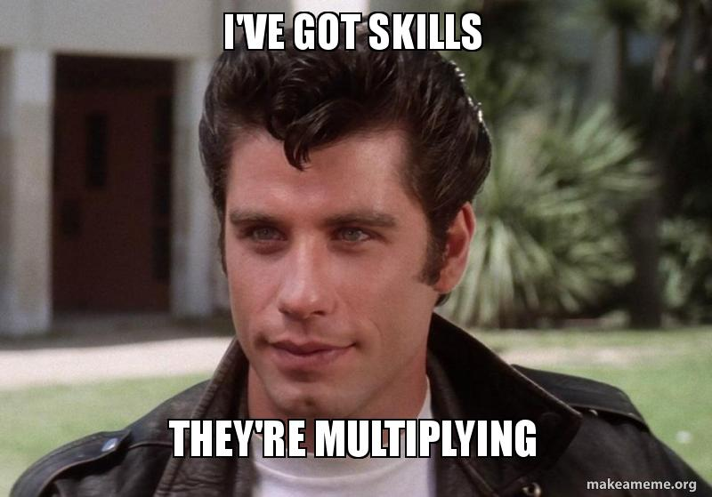 grease-skills-multiplying